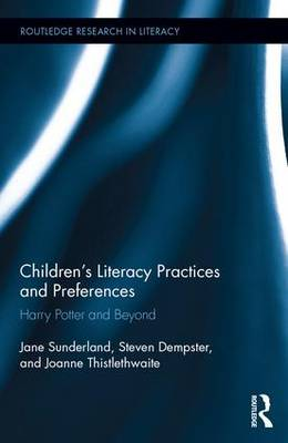 Children's Literacy Practices and Preferences by Jane Sunderland