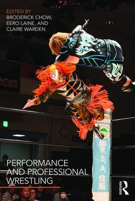 Performance and Professional Wrestling book