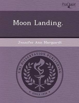 Moon Landing by James R Jones