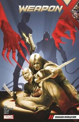 Weapon X Vol. 4: Russian Revolution by Greg Pak