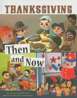 Thanksgiving Then and Now by Jessica Gunderson