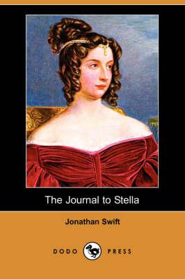 The Journal to Stella (Dodo Press) by Jonathan Swift