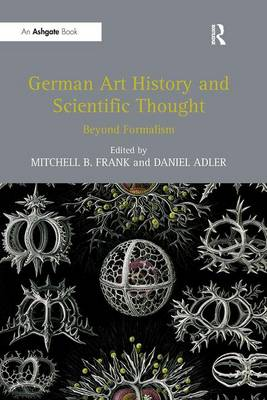 German Art History and Scientific Thought by Mitchell B. Frank