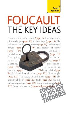Foucault - The Key Ideas by Paul Oliver