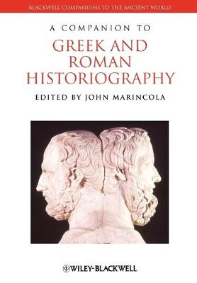 Companion to Greek and Roman Historiography book