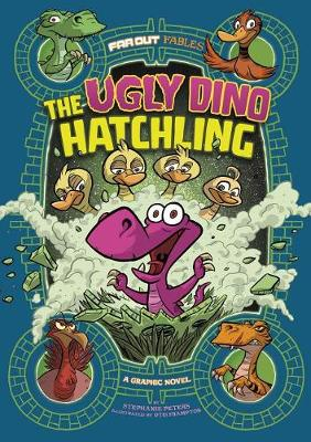 Ugly Dino Hatchling by Stephanie Peters