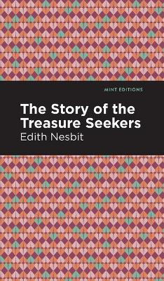 The Story of the Treasure Seekers book