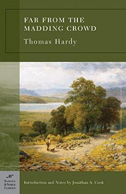 Far From the Madding Crowd (Barnes & Noble Classics Series) by Thomas Hardy