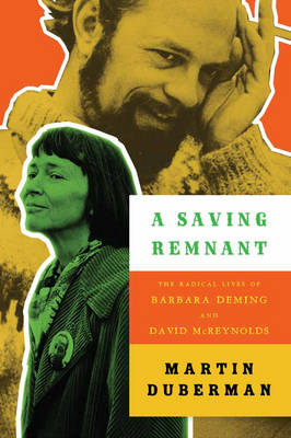 A Saving Remnant by Martin Duberman