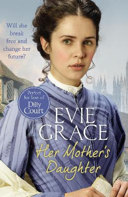 Her Mother's Daughter by Evie Grace
