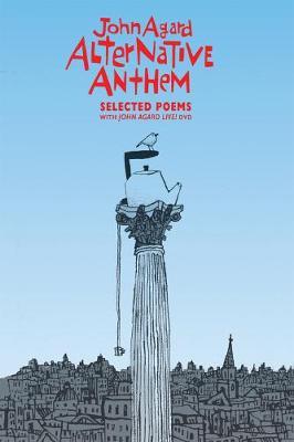Alternative Anthem: Selected Poems by John Agard