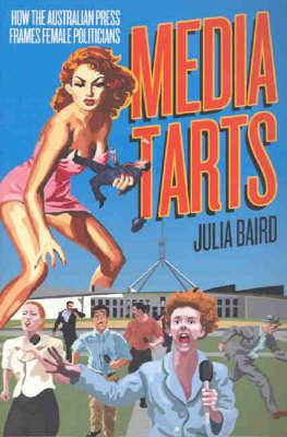 Media Tarts by Julia Baird