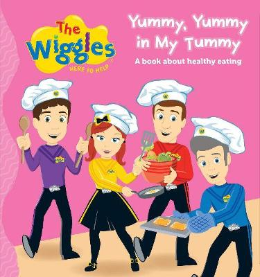 The Wiggles: Yummy, Yummy in My Tummy by The Wiggles