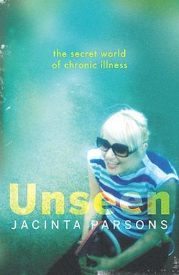 Unseen by Jacinta Parsons