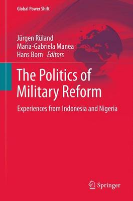 Politics of Military Reform by Jurgen Ruland