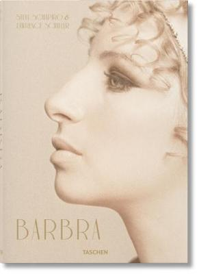 Barbra Streisand: Steve Schapiro & Lawrence Schiller by Patt Morrison