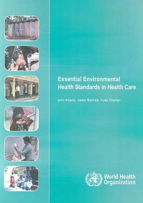Essential Environmental Health Standards for Health Care book