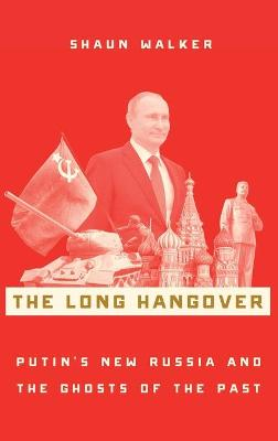 The Long Hangover by Shaun Walker