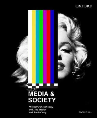 Media and Society by Michael O'Shaughnessy