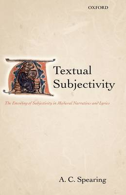 Textual Subjectivity by A. C. Spearing