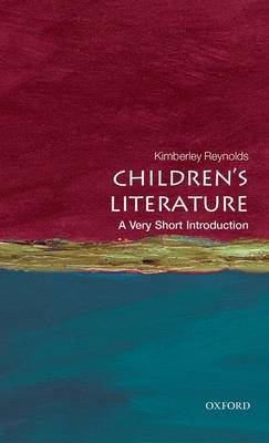 Children's Literature: A Very Short Introduction by Kimberley Reynolds