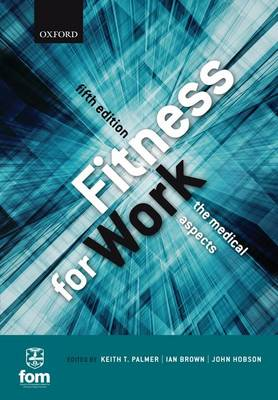 Fitness for Work by Keith T. Palmer