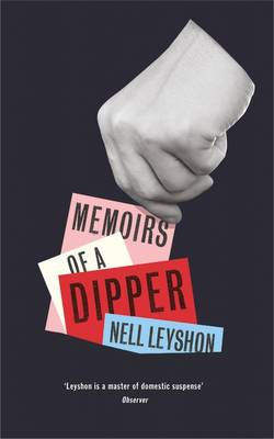 Memoirs of a Dipper by Nell Leyshon