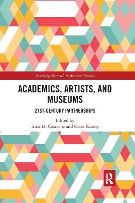 Academics, Artists, and Museums: 21st-Century Partnerships book