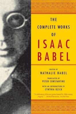 The Complete Works of Isaac Babel by Isaac Babel