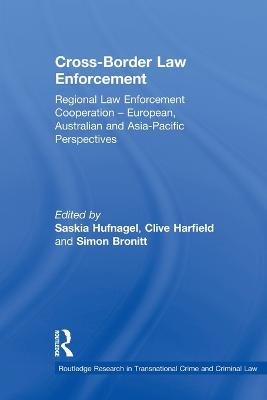Cross-Border Law Enforcement by Saskia Hufnagel