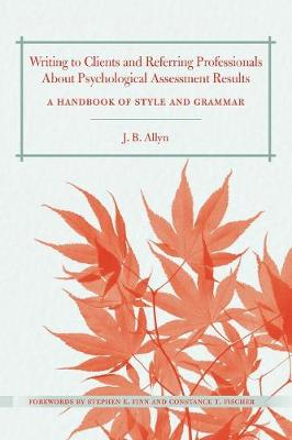 Writing to Clients and Referring Professionals about Psychological Assessment Results book