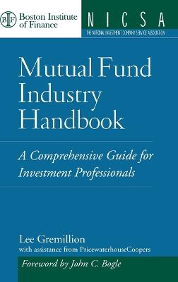 Mutual Fund Industry Handbook book