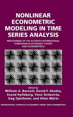 Nonlinear Econometric Modeling in Time Series by William A. Barnett