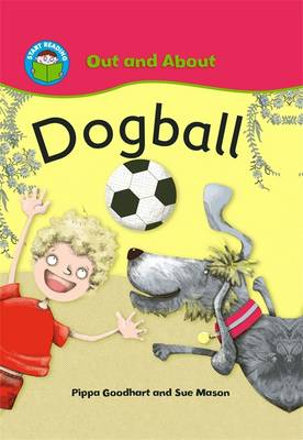 Dogball by Pippa Goodhart