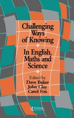Challenging Ways of Knowing by Dave Baker