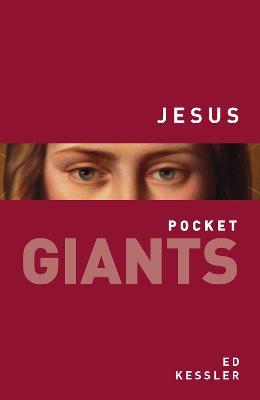Jesus: pocket GIANTS by Ed Kessler