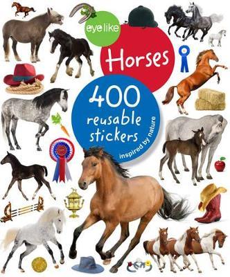 Eyelike: Horses by Workman Publishing