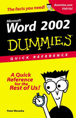 Word 2002 For Dummies: Quick Reference by Peter Weverka