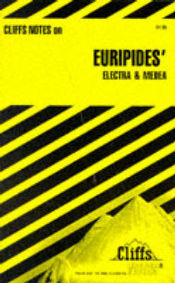 """Notes on Euripides' """"Medea"""" and """"Electra"""" by Robert J. Milch"""
