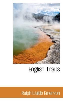 English Traits by Ralph Waldo Emerson