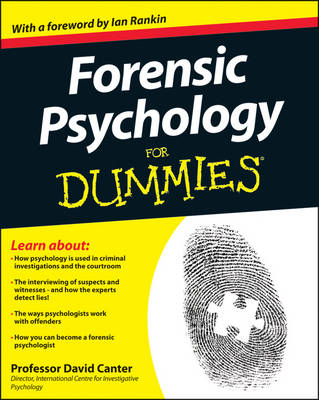Forensic Psychology For Dummies by David V. Canter