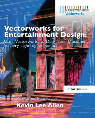 Vectorworks for Entertainment Design by Kevin Lee Allen