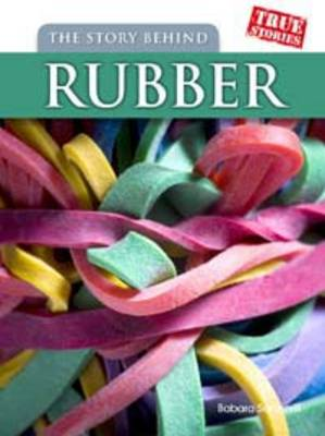 Story Behind Rubber book