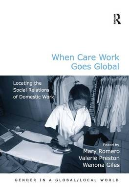 When Care Work Goes Global by Mary Romero