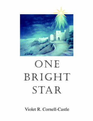 One Bright Star by Violet R Cornell-Castle