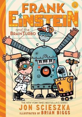 Frank Einstein and the BrainTurbo (UK edition) by Jon Scieszka