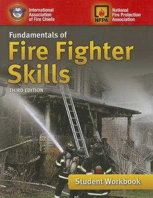 Fundamentals Of Fire Fighter Skills Student Workbook by IAFC
