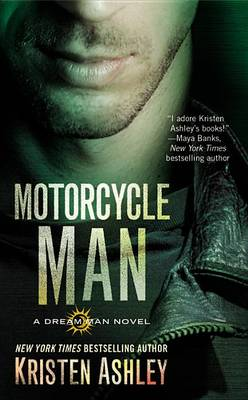 Motorcycle Man by Kristen Ashley