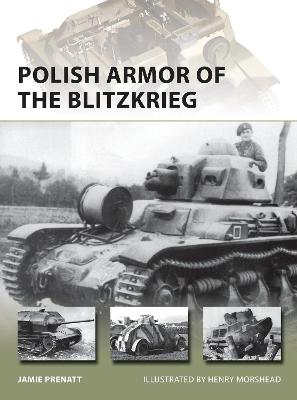 Polish Armor of the Blitzkrieg by Jamie Prenatt