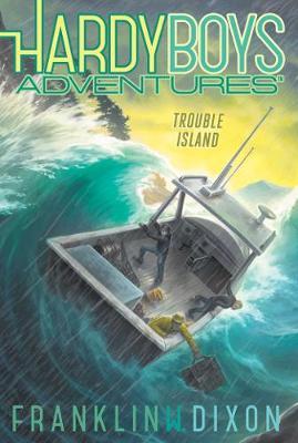 Trouble Island by Franklin  W. Dixon